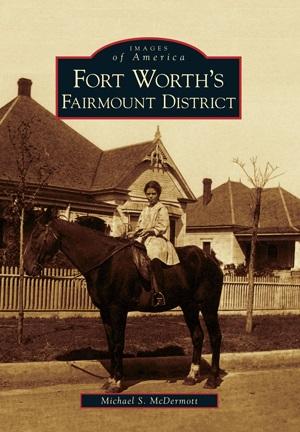 Fort Worth Historic District 2
