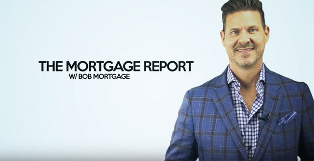 Mortgage Report Bob Mortgage New