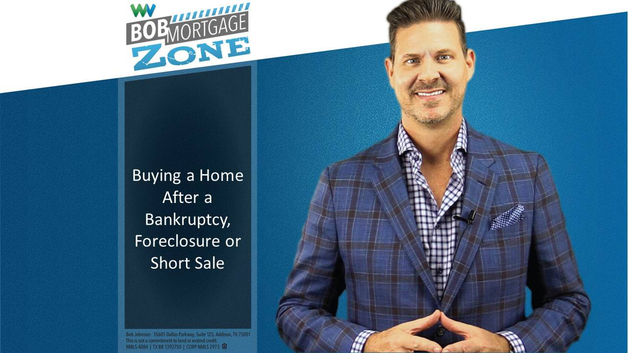 bobmortgage zone how to buy a house after bankruptcy foreclosure or a short sale. Black Bedroom Furniture Sets. Home Design Ideas