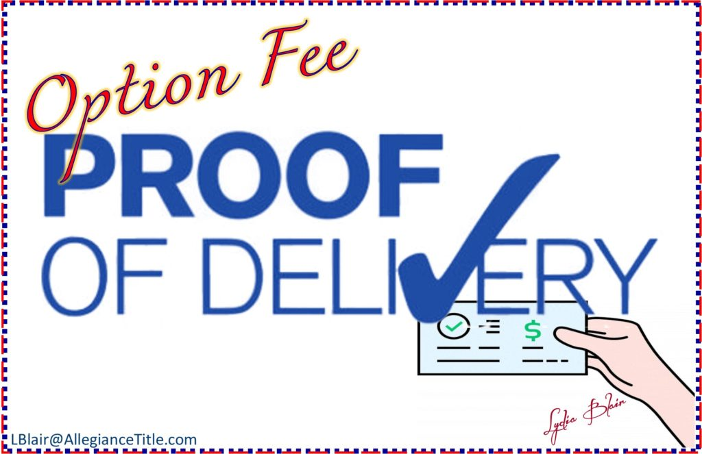 Option Fee and Proof of Delivery