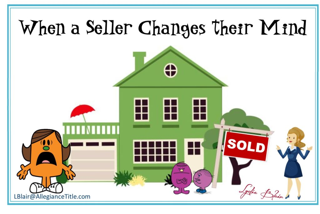 What Do You Do When a Seller Changes Their Mind?